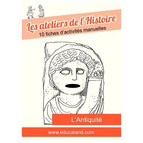 Les ateliers de l'Histoire : L'Antiquité