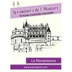 Les ateliers de l'Histoire : La Renaissance
