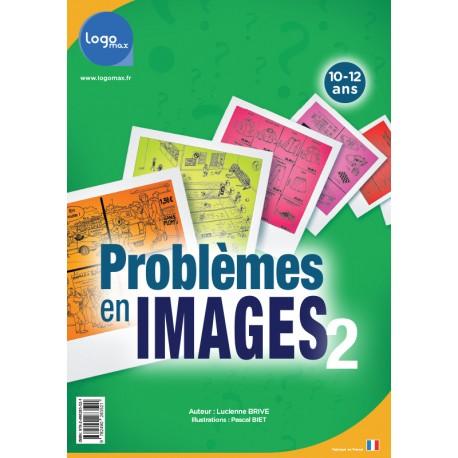 Problèmes en images 2 - Logomax