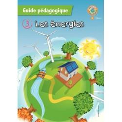 Les énergies - Guide pédagogique