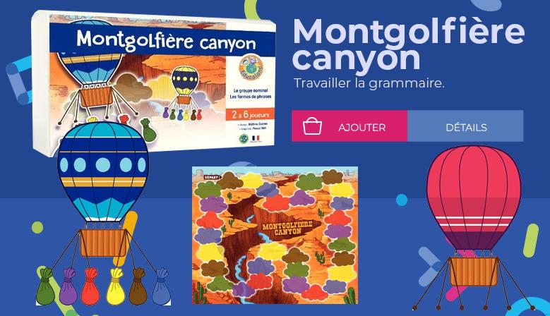 Montgolfière canyon - Educaland Éditions